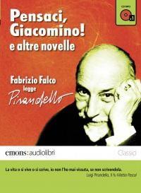 Pensaci, Giacomino! e altre novelle lette da Fabrizio Falco