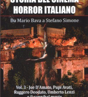 Storia del cinema horror italiano. Vol. III