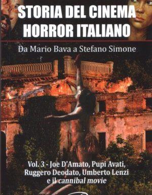 Storia del cinema horror italiano. Vol. III