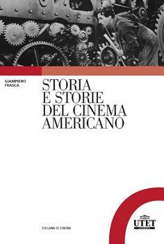 Storia e storie del cinema americano