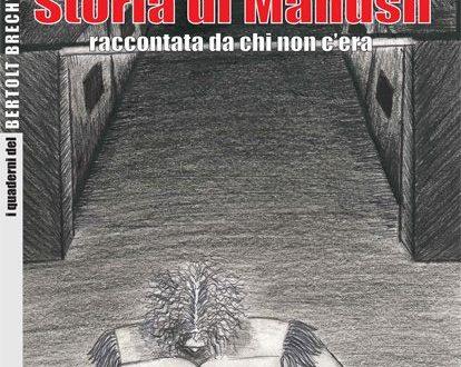 Storia di Manush – raccontata da chi non c'era