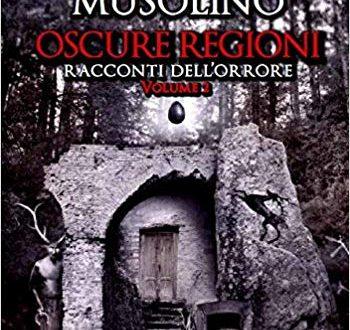 Luigi Musolino: Oscure regioni (2 voll.)