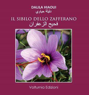 Il sibilo dello zafferano di Dalila Hiaoui
