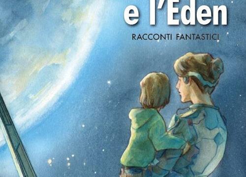 La Luna e l'Eden